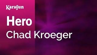 Karaoke Hero - Chad Kroeger *