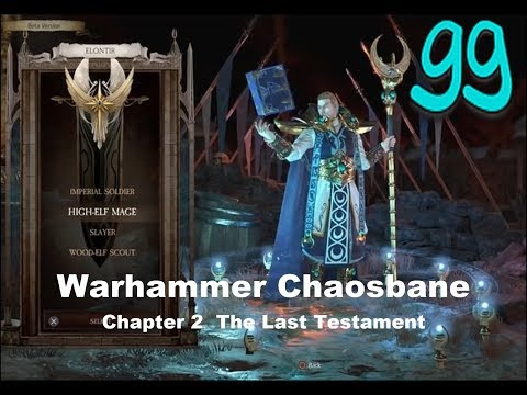 Warhammer Chaosbane Chapter 2 The Last Testament |