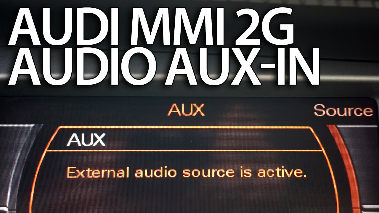 medium resolution of how to enable audio aux in audi mmi 2g a4 a5 a6 a8 q7 stereo line in activation youtube