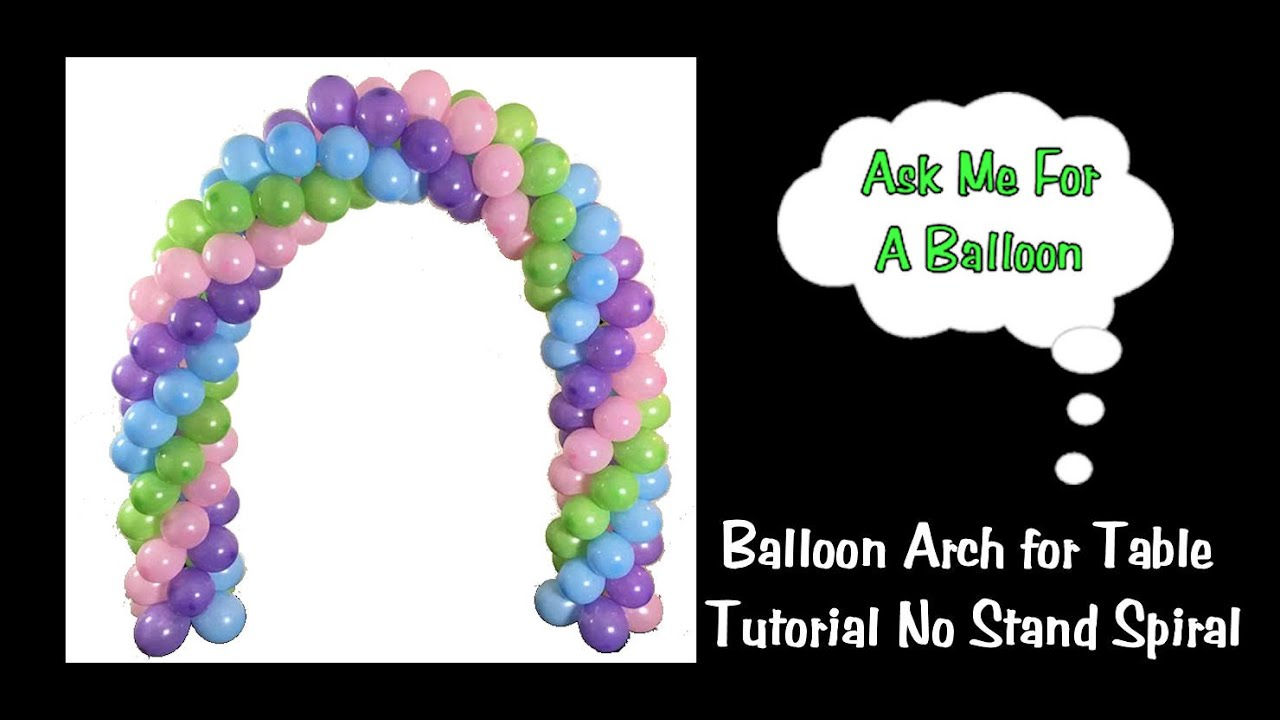 balloon arch tutorial without a stand spiral youtube