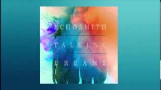 3 cool kids echosmith talking dreams album