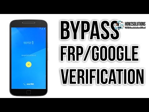Bypass FRP Moto/Motorola Android 7 1 2, 7 0, 6 0 1, 5 1 1