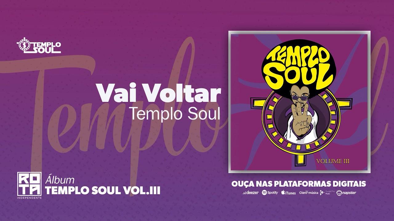 Templo Soul   Vai Voltar (Volume III)