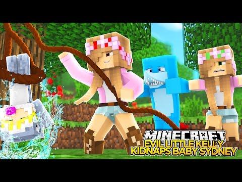 Minecraft - EVIL LITTLE KELLY KIDNAPS BABY SYDNEY!!! w/Little Kelly
