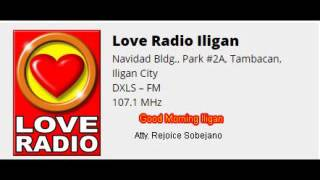 Love Radio 107.1 Good Morning Iligan with Atty. Rejoice Sobejano