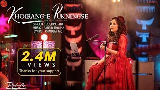 KHOIRANG E PUKNINGSE || FULL VIDEO || PUSHPARANI || RANBIR THOUNA || TAMNA SEASON ONE || 11th EP