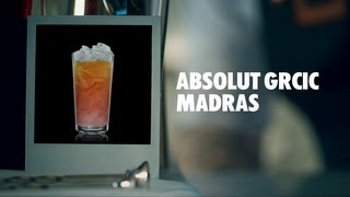 Absolut Grcic Madras Drink Recipe - How To Mix