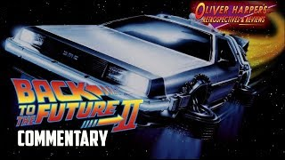Back to the Future Part 2 Commentary (Podcast Special)