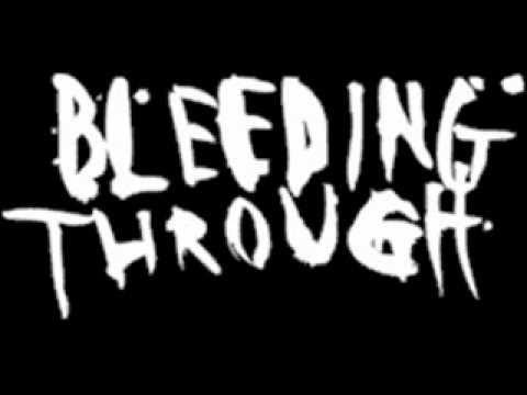 Bleeding Through - Love Lost In A Hail of Gunfire