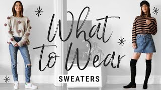 how to style SWEATERS!!  WHAT TO WEAR with fall knitwear!