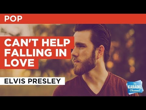 "Can't Help Falling In Love in the Style of ""Elvis Presley"" with lyrics (no lead vocal)"