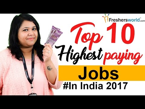 Top 10 Highest Paying jobs in India – Departments, Profiles,