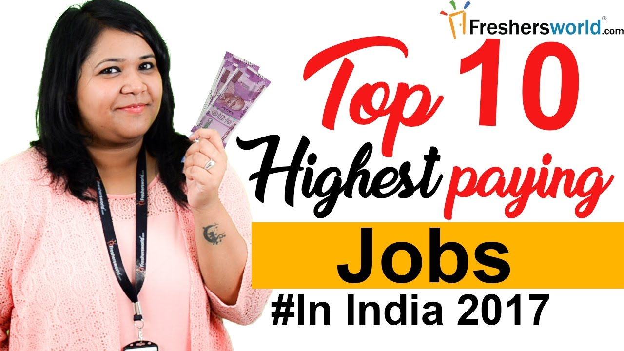 Top 10 Highest Paying Jobs In India Departments Profiles Salaries Government Jobs Private Jobs
