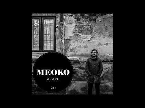 Arapu - Exclusive MEOKO Podcast 241