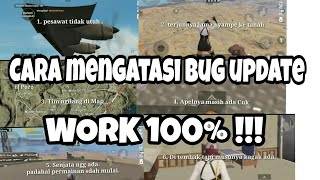 CARA MENGATASI BUG UPDATE TERBARU PUBG MOBILE IOS ANDROID WORK 100%