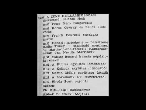 A zene hullámhosszán. Újratöltve. Szerkesztő: Salánki Hédi. 1975.01.14. Petőfi rádió. 10.00-11.45.