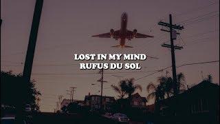 lost in my mind - rfs du sol lyrics