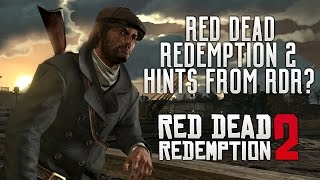 Red Dead Redemption 2 - 7 Huge Story Hints From Red Dead Redemption? RDR2 Info, Characters & More!