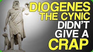 Diogenes the Cynic Didn't Give a Crap