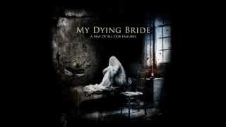 My Dying Bride - Kneel Till Doomsday