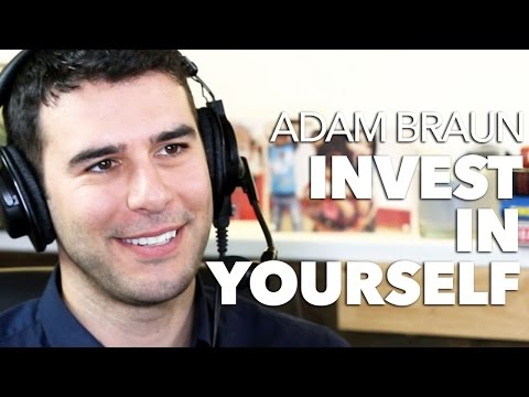 Adam Braun: Invest in Yourself to Create Your Future