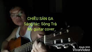 Chiều sân ga - Guitar cover
