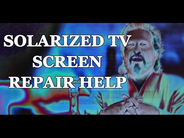 LCD TV Repair Tutorial - TV Screen Solarization - Common T-Con & Main Board Symptoms & Solutions