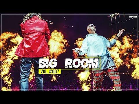 'SICK DROPS' Best Big Room House Mix 💥 [May 2017] Vol. #007 | EZUMI