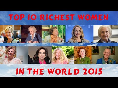Top 10 Richest Women In The World 2015 | Forbes Richest List
