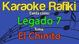 Legado 7 - El Chinito Karaoke Demo