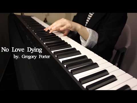 No Love Dying - Gregory Porter Piano Cover Playing By [Musicdrawing]