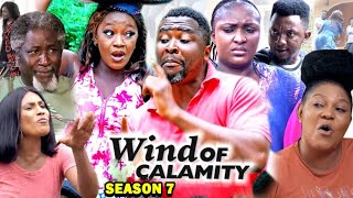 WIND OF CALAMITY SEASON 7 (New Hit Movie) - 2020 Latest Nigerian Nollywood Movie Full HD