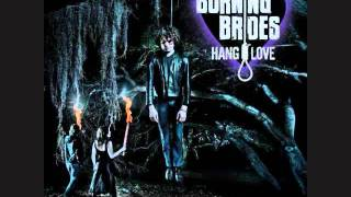 Burning Brides- Feel No Shame