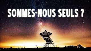 Détecter des Civilisations Extraterrestres – Scientifiction #4