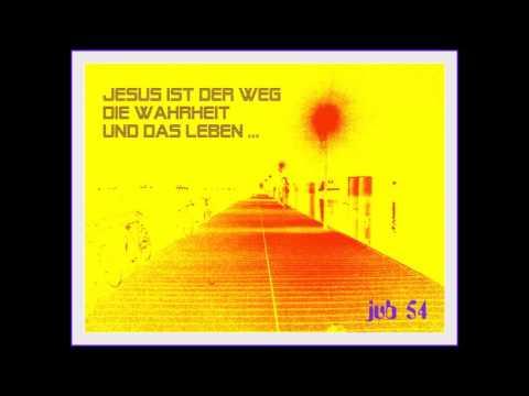 Jesus ist der Weg die Wahrheit und das Leben (Johannes 14,6) - Lied von JUB 54