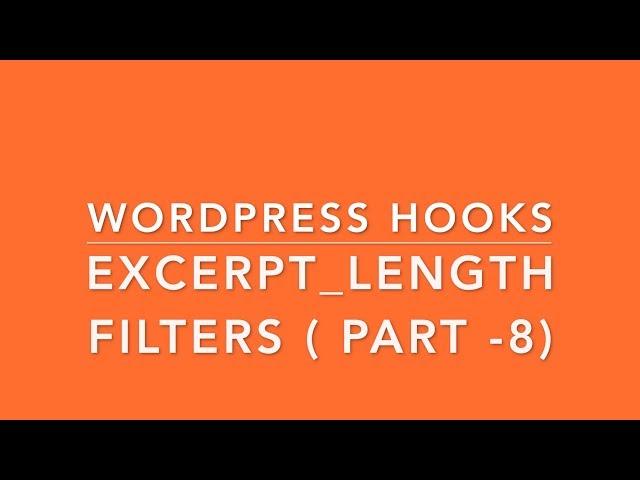WordPress Hooks Filters excerpt_length Part- 17 Example