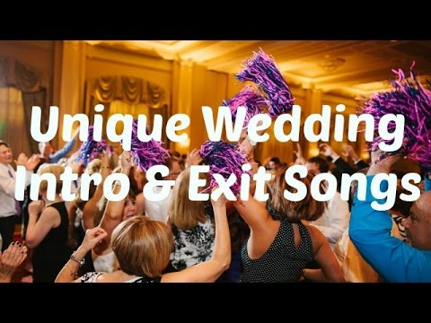 Unique Wedding Intro Exit Songs Suggestions Video