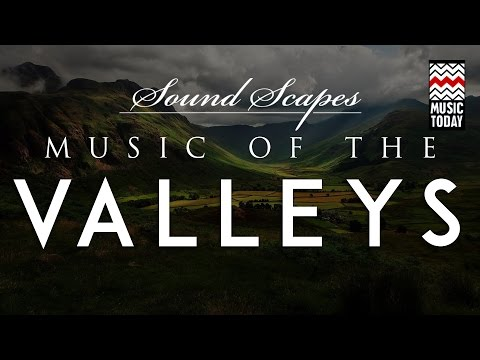 Soundscapes - Music of the Valleys I Audio Jukebox I World Music I Hariprasad Chaurasia
