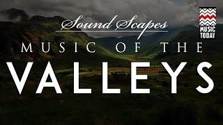 Soundscapes - Music of the Valleys I Audio Jukebox I World Music I Hariprasad Chaurasia
