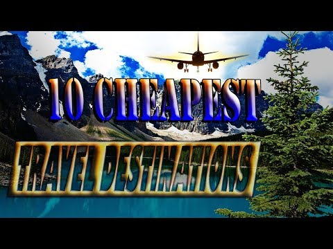 Top 10 Cheap places to travel ✈ Best cheap travel destinations 🚄 Cheapest countries to travel 📷