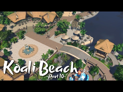 Planet Coaster - Koali Beach (Part 10) - Entrance Plaza & Waterfront (ft. DeLadysigner & Keralis)