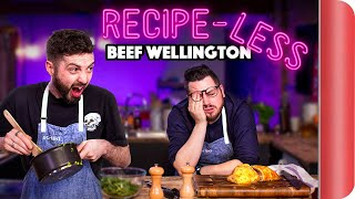 RECIPE-LESS Cooking Challenge | Beef Wellington