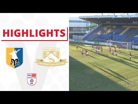 Mansfield Morecambe Goals And Highlights