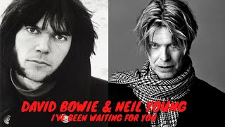 DAVID BOWIE & NEIL YOUNG (duet) I've Been Waiting For You (Ashes to Mashup)