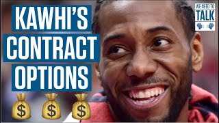 All the Different Ways Kawhi Can Cash In – We Need To Talk