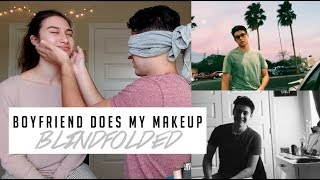 Boyfriend Does My Makeup BLINDFOLDED