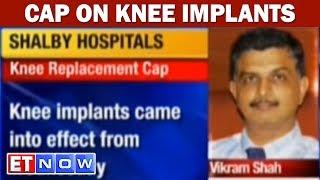 Govt Puts Price Cap Knee Implants Surgeries Cost Less