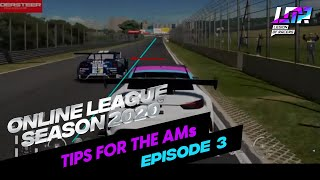 LOR ONLINE LEAGUE SEASON 2020 - TIPS FOR THE AMs(EPISODE 3 OF 3)