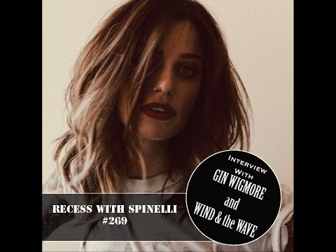 GIN WIGMORE interview on RECESS with SPINELLI