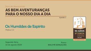 AS BEM AVENTURANÇAS PARA O NOSSO DIA A DIA   Série de devocionais - Episódio 1